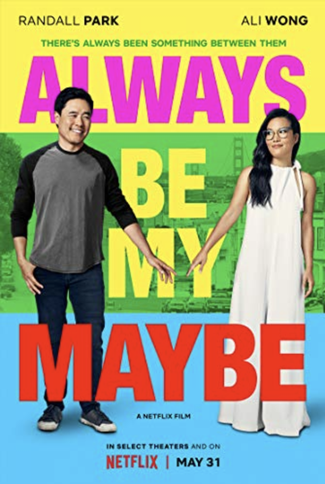 Always Be My Maybe - Romcom.Netflix.Super cute.