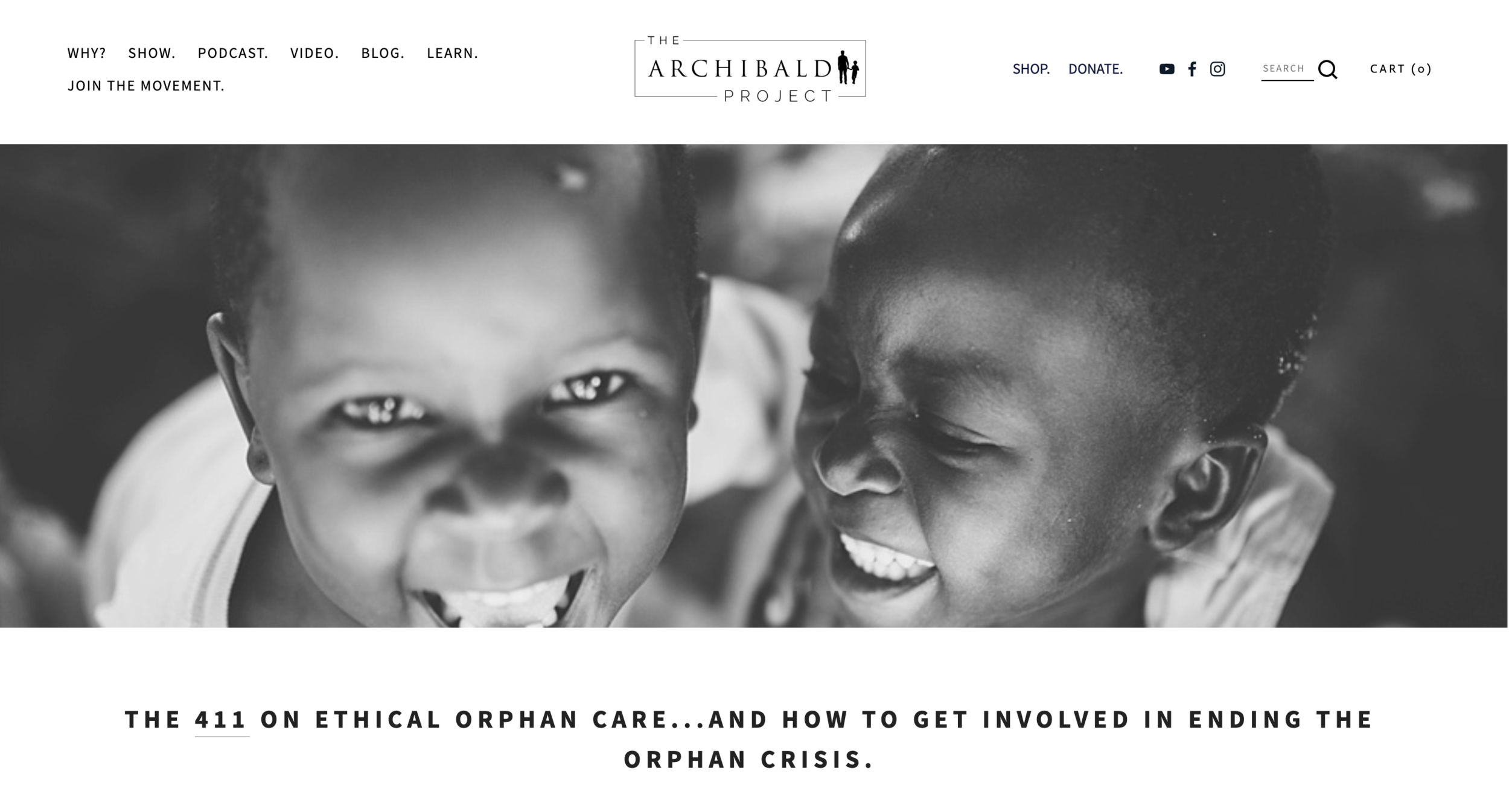 THE ARCHIBALD PROJECT - The Archibald Project is using storytelling to spark and expand a movement of people to care for orphaned and vulnerable children in creative and educated ways, in order to combat and end the global orphan crisis.