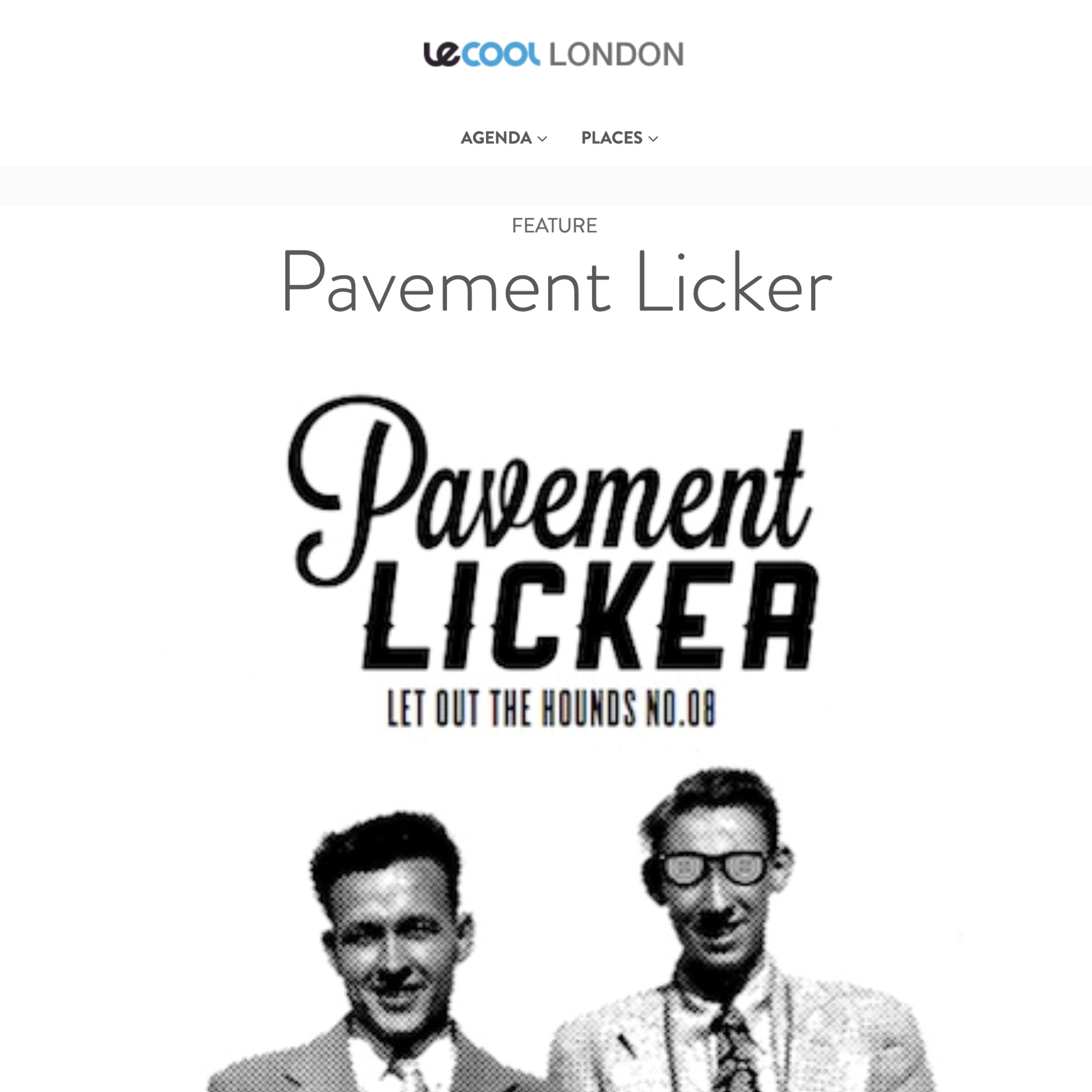 Pavement Licker featured by Le Cool London