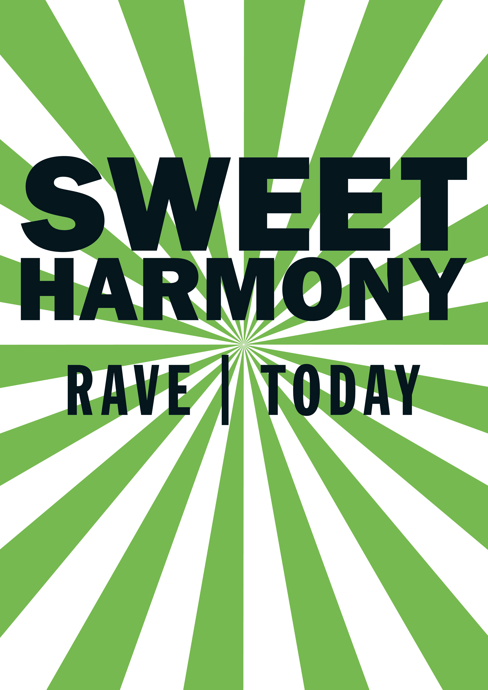 Sweet-Harmony-Saatchi-Gallery-Rave-Today-Teaser-Poster-Pavement-Licker.jpg