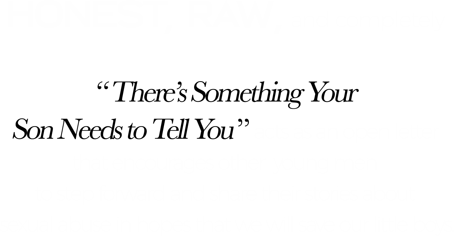 """1Honest, raw, and completely  vulnerable.  """" There's Something Y.png"""