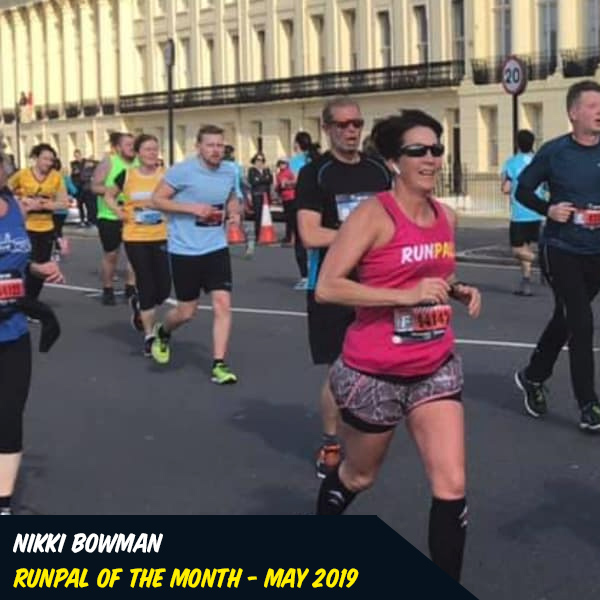 Nikki Bowman - May'19 - Nikki has shown incredible progress over the last year. Not only in her own strength and determination to run faster and stronger, but in her ability to help support any pal, at any pace, in any distance at any race. Nikki has also recently taken the lead on a number of runs, ensuring everyone's happy, together and, fundamentally, having FUN. Thank you Nikki for being an AWESOME pal!