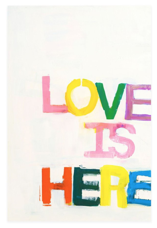Love Is Here Art Print