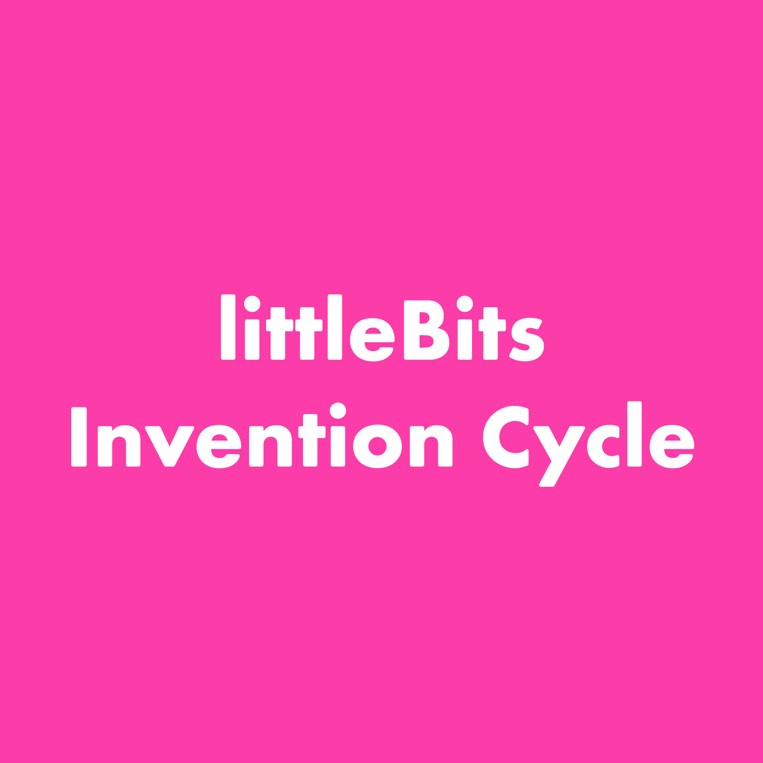 PDF: littleBits Invention Process