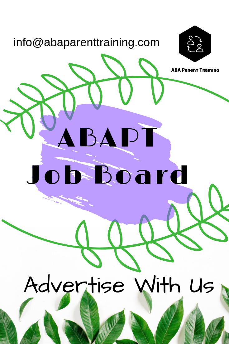 ABAPT Job Board - List your job opening here. If you have an opening for a position that emphasizes ABA parent training, be sure to list it with us.
