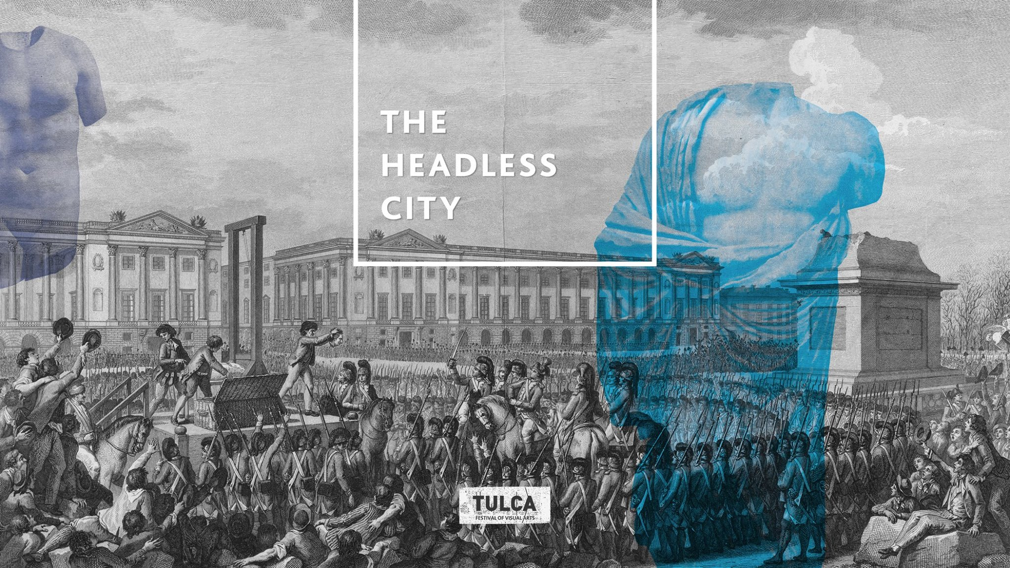 TULCA 2016: The Headless City