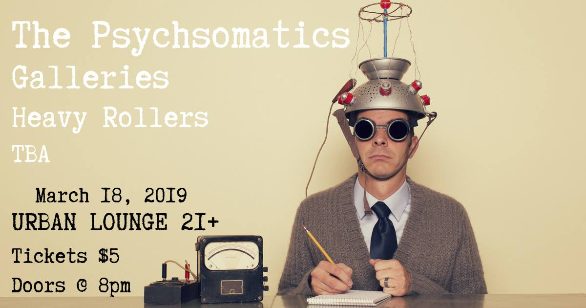 THE PSYCHSOMATICS - 03-18-19Urban Lounge