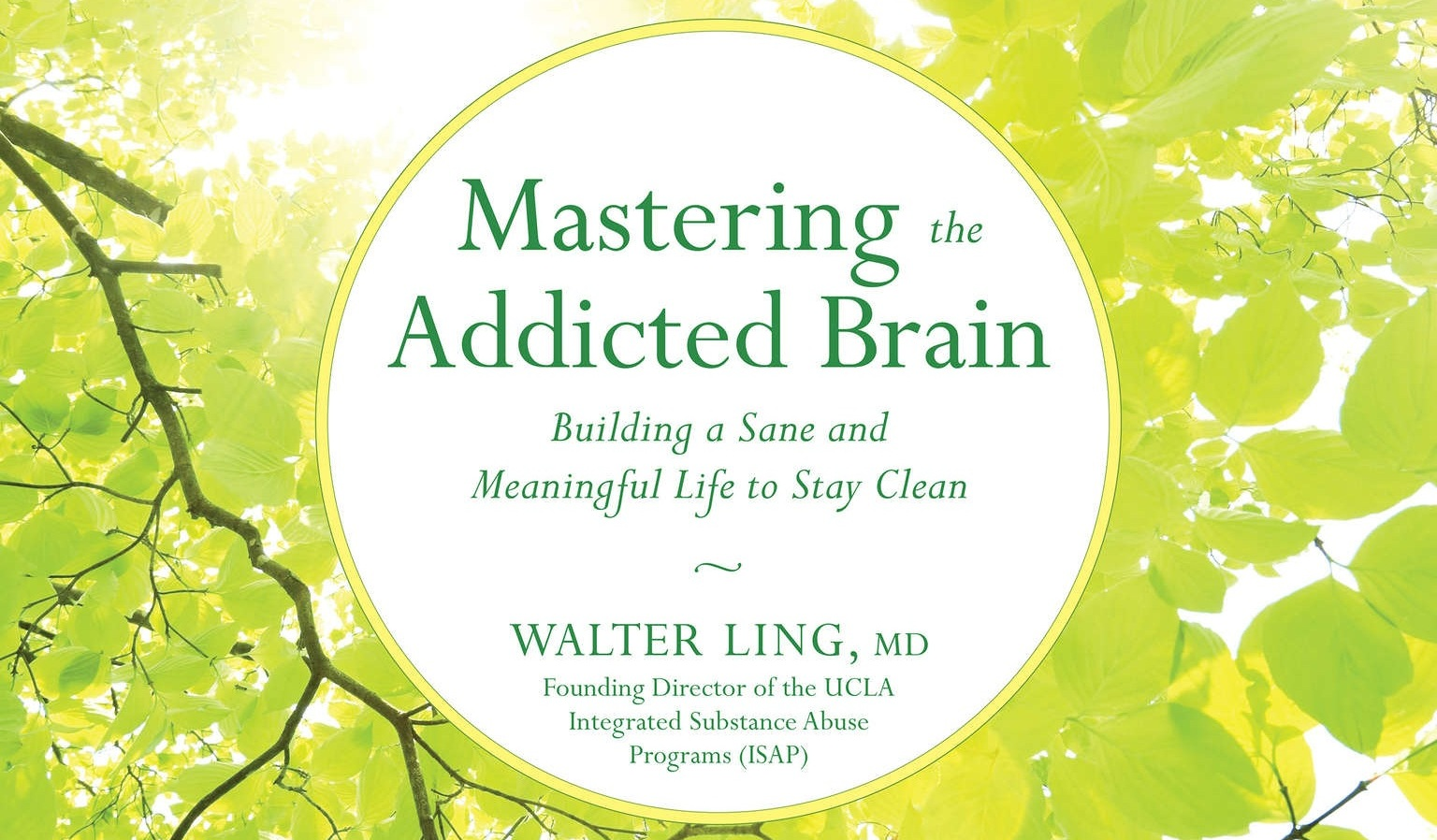 MASTERING THE ADDICTED BRAIN - (Audiobook)Dr. Walter Ling's examination of how one can understand, overcome and learn to live beyond addiction, and master one's own brain. A short, straightforward and insightful look into addiction and how to understand the disease. Narrated by Brent Hirose.Buy it on Amazon here.