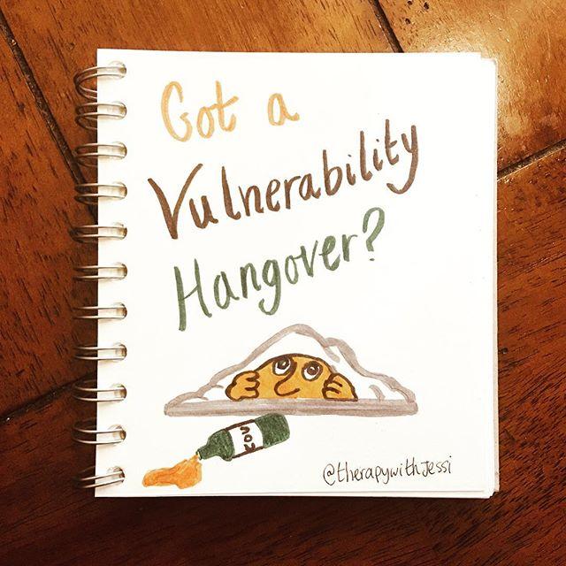 vulnerability hangover Brene Brown