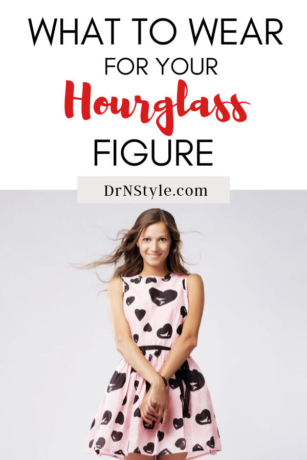 What to Wear for your Hourglass figure.jpg