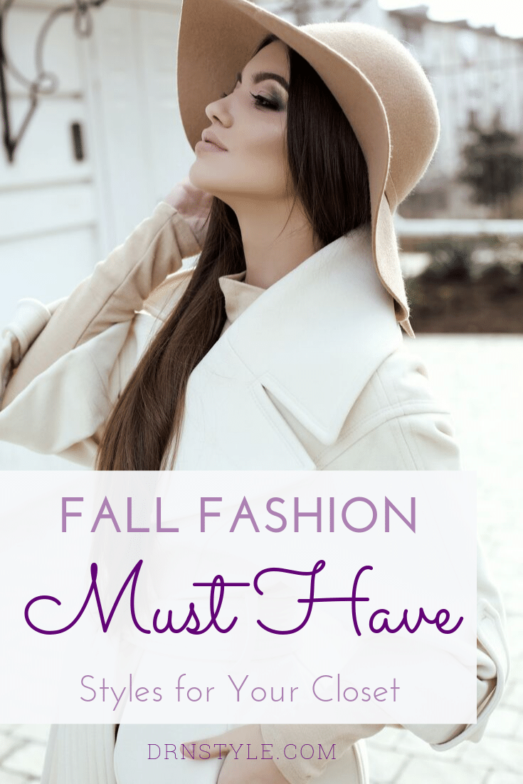fall fashion must have styles for your closet pin.png