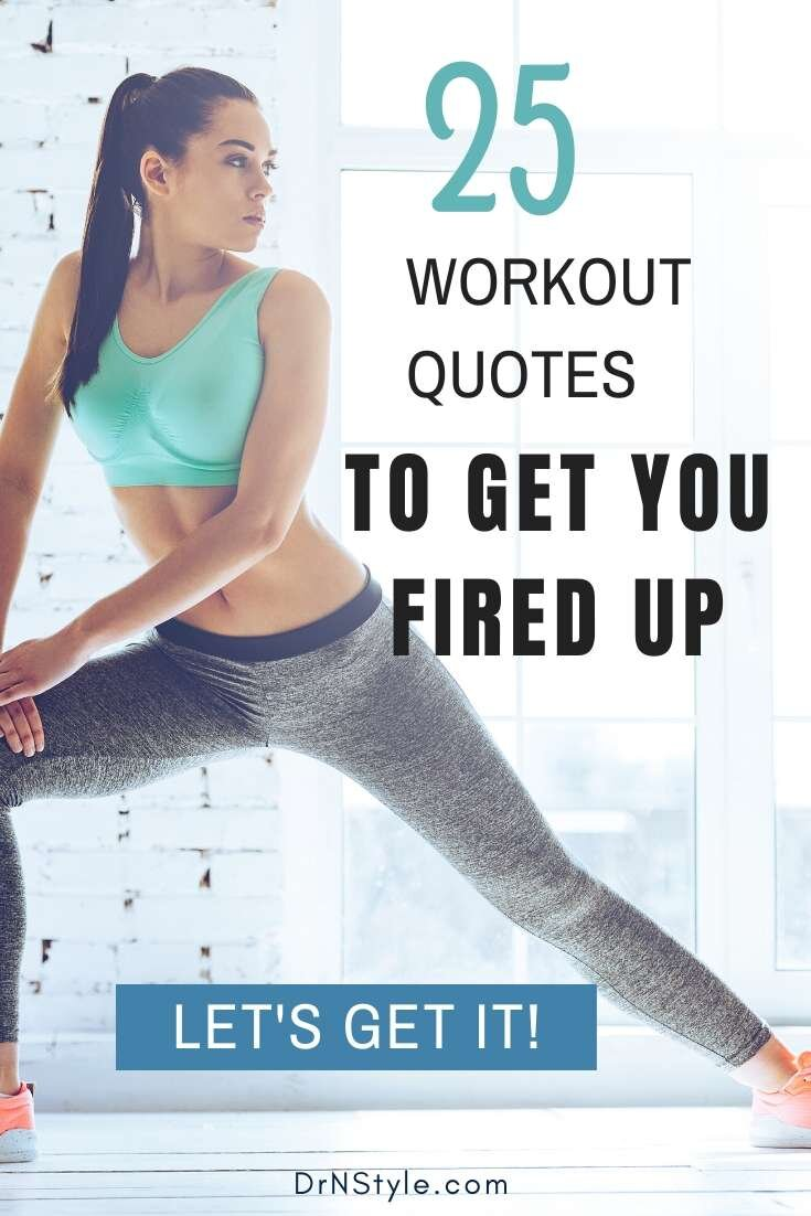 workout quotes to get you fired up