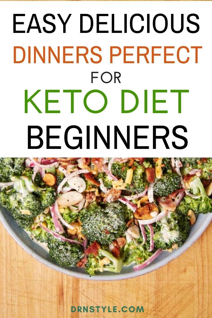 15 Easy delicious dinners for beginners of the keto diet.