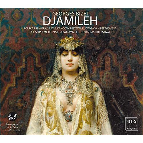 Djamileh - Bizet