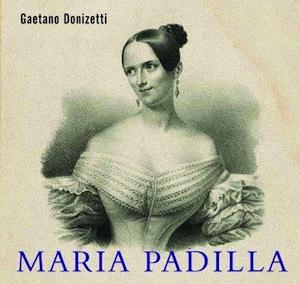 Maria Padilla - Donizetti