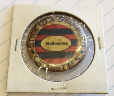 "1910 ""Stick to a Standard"" Football Badges   NEED: Melbourne"