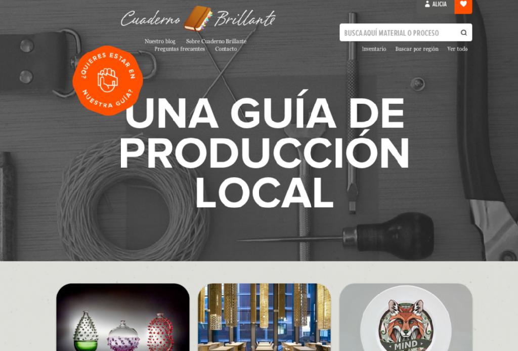 Cuaderno Brillante es un directorio de fabricantes y talleres locales para fomentar la producción nacional. Hecho juntamente con Daniel Levy y Emma Pardos