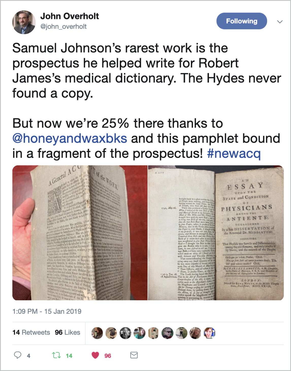A tweet from John Overholt  ,   Curator of the Donald and Mary Hyde Collection of Dr. Samuel Johnson and Early Modern Books and Manuscripts, describing the fragment of Samuel Johnson's prospectus for a medical dictionary discovered by Honey & Wax.