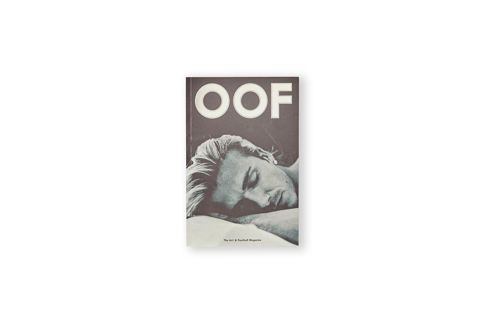 OOF MAGAZINE, issue three.
