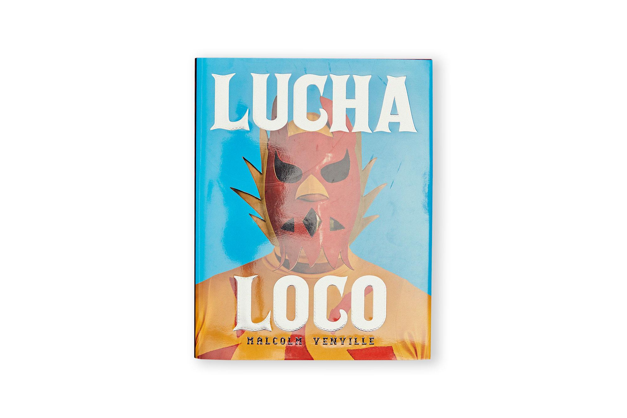 LUCHA LOCO, malcom venville.