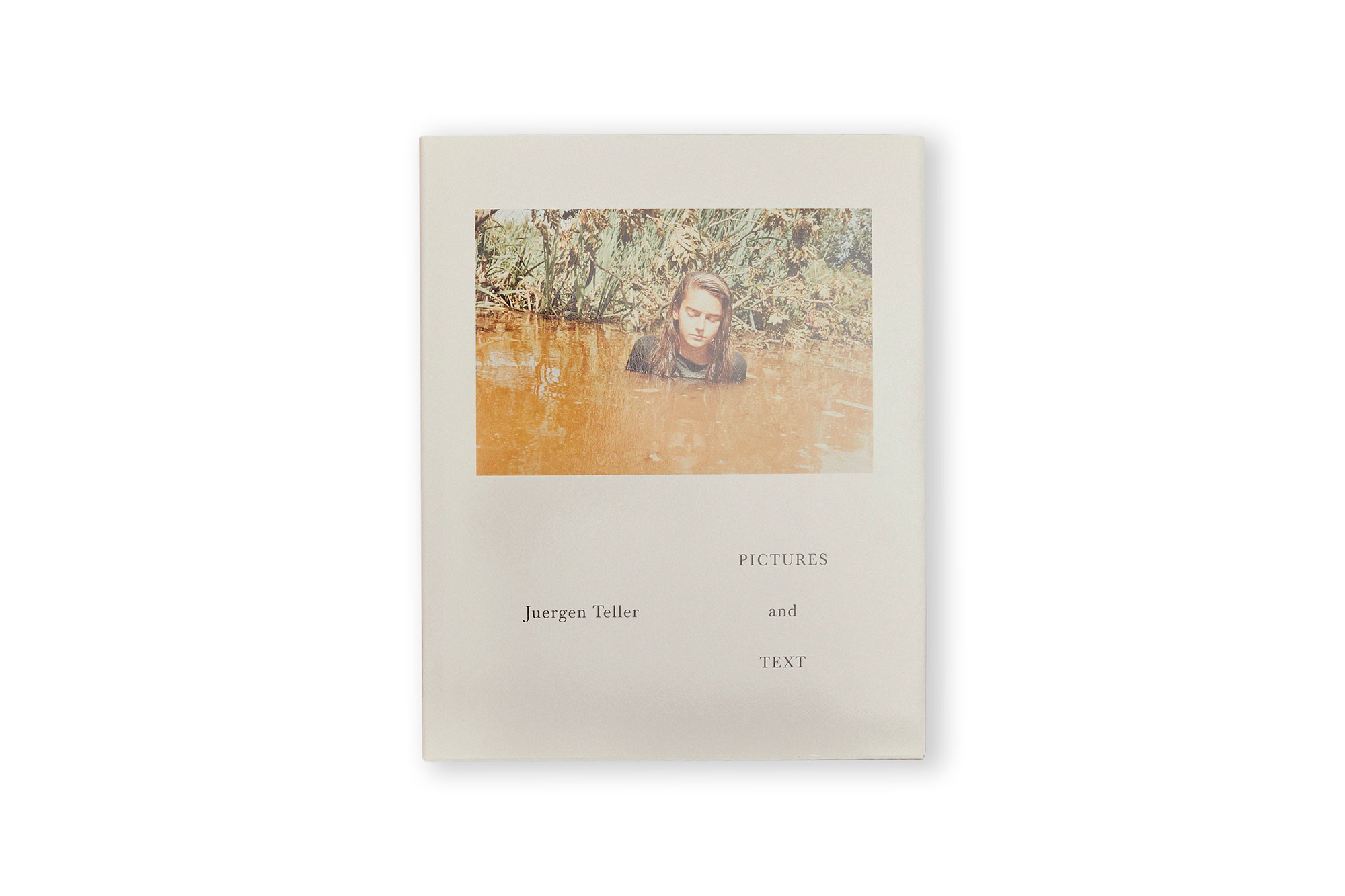PICTURES AND TEXT, juergen teller.