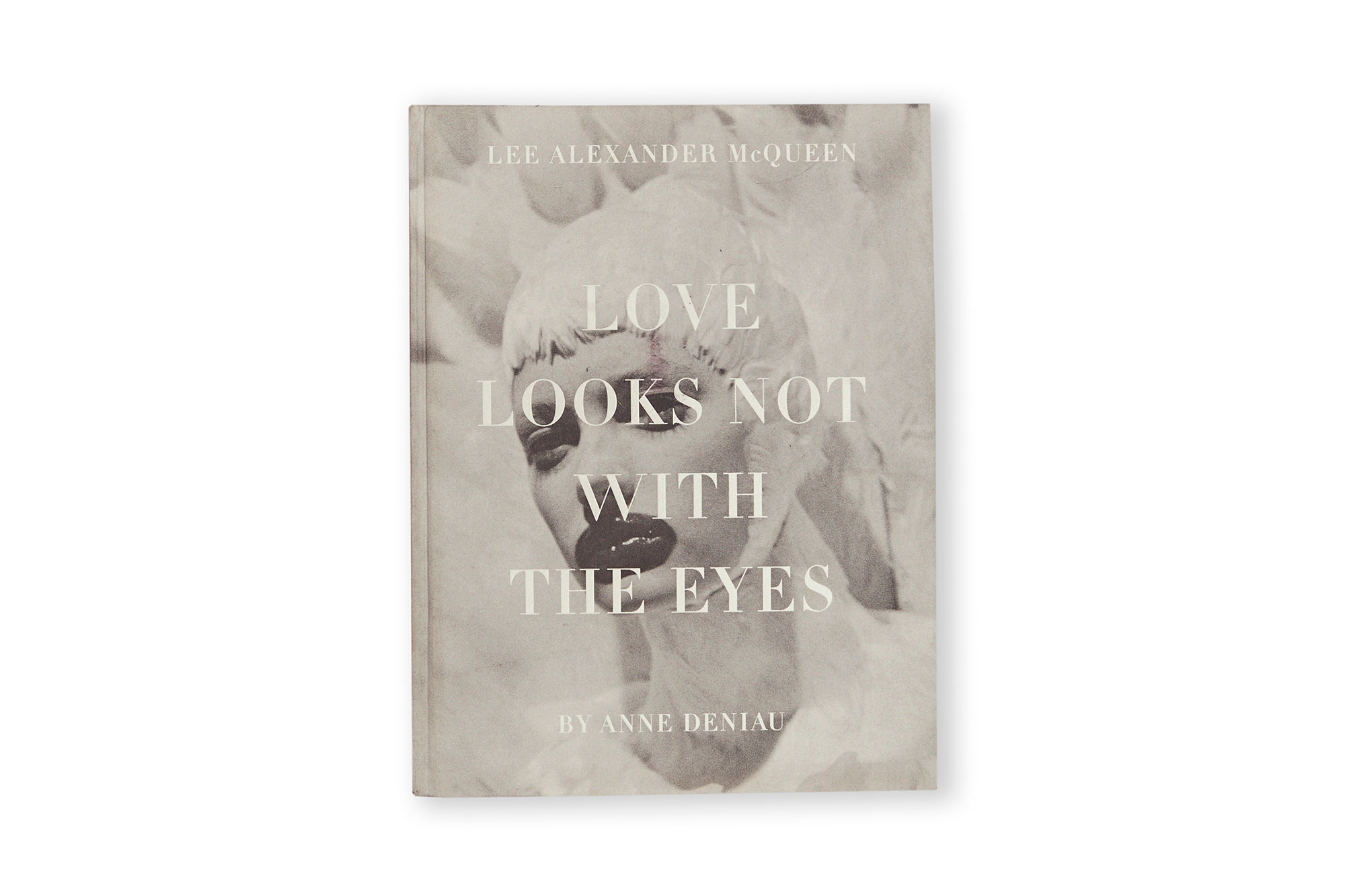 LOVE LOOKS NOT WITH THE EYES, anne deniau.