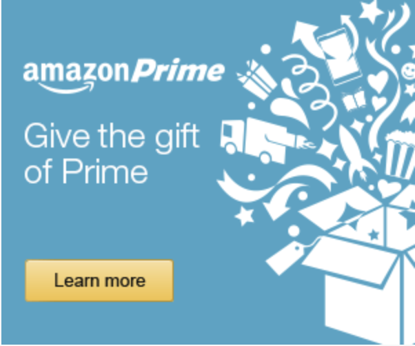 The best gift you can give -Amazon Prime