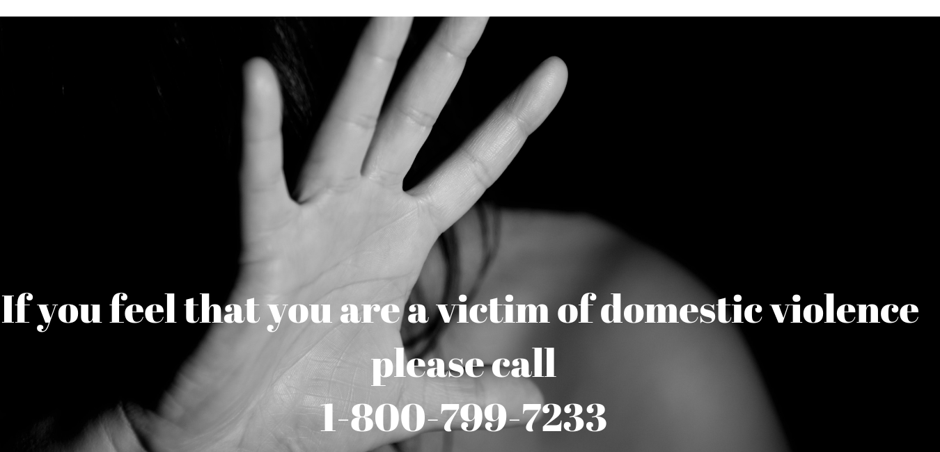If you feel that you are a victim of domestice violence please call 1-800-799-7233-2.png