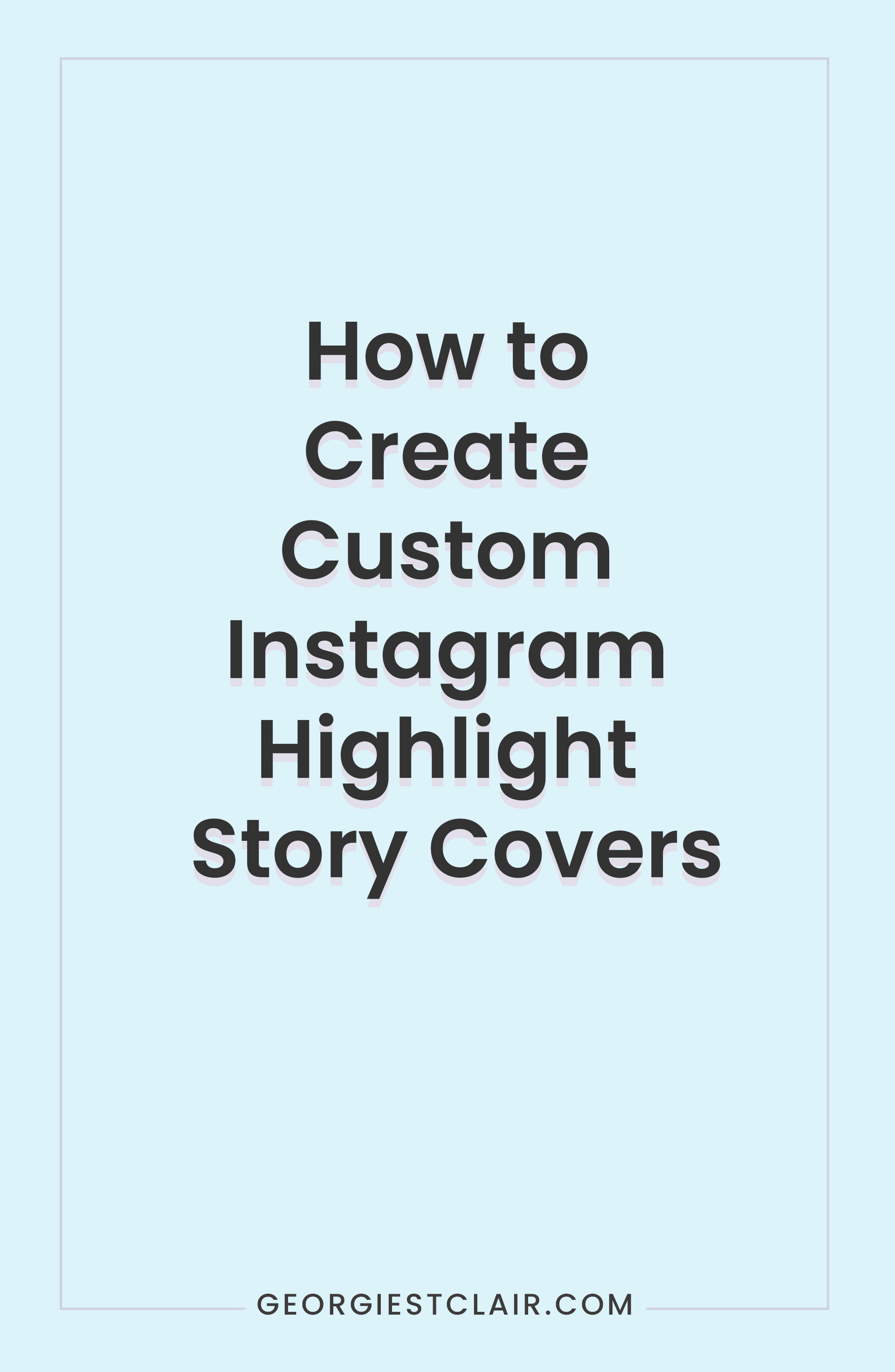 How-to-create-custom-Instagram-story-highlight-covers-Pinterest2.jpg