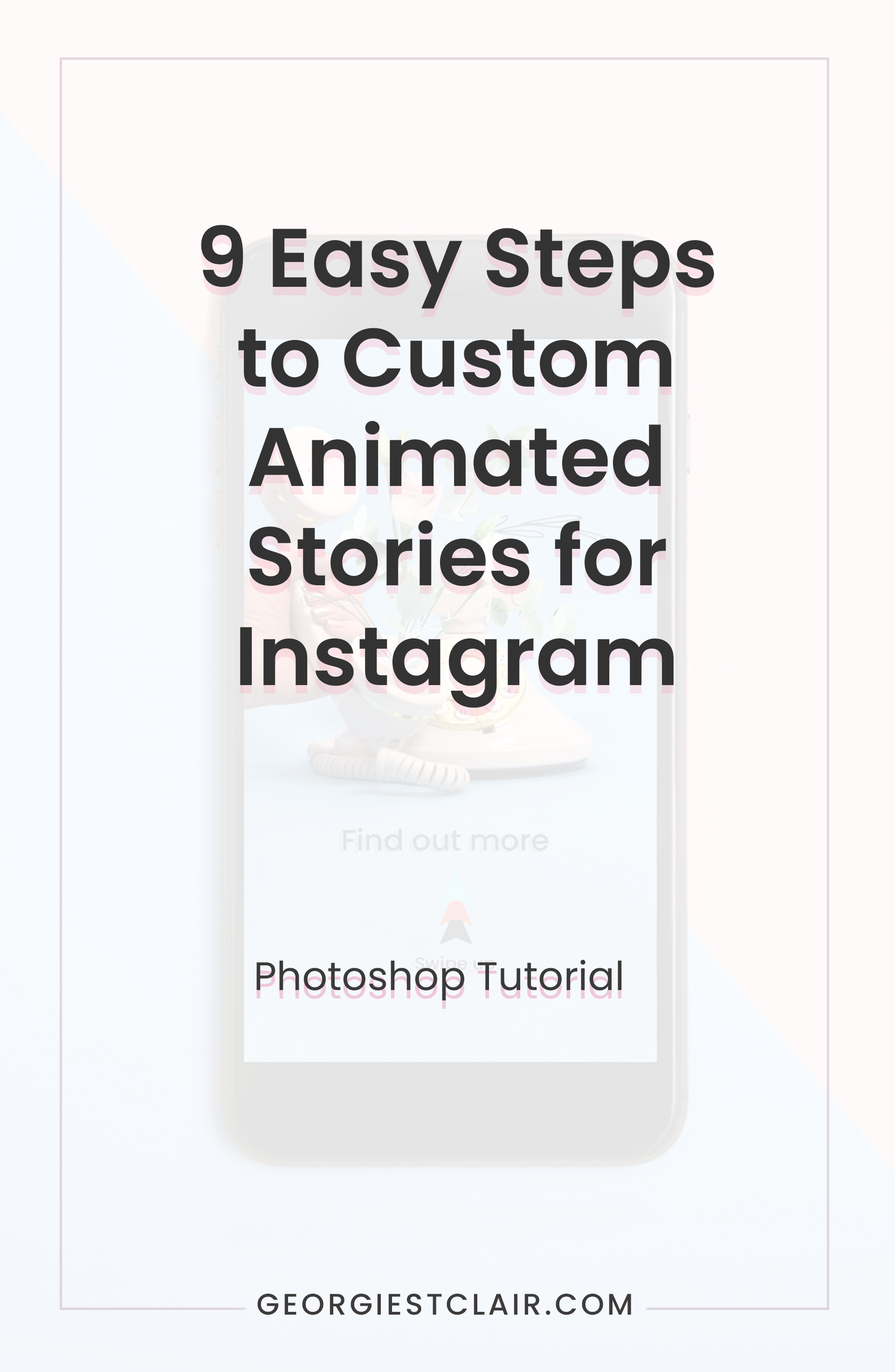How to Create Custom Instagram Story Highlights Pinterest Image  | Georgie St Clair | The Content Designer