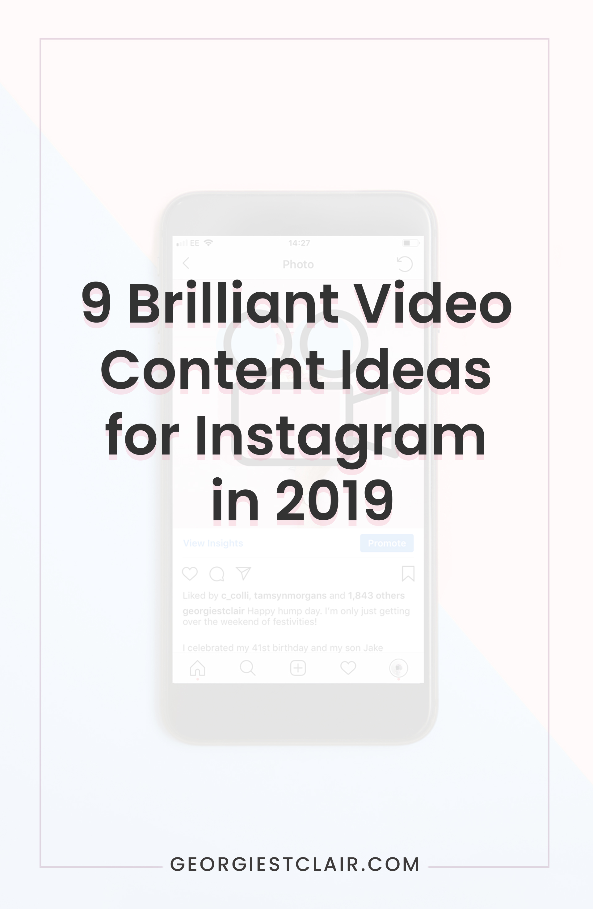 9 Brilliant Video Content Ideas for Instagram | Georgie St Clair