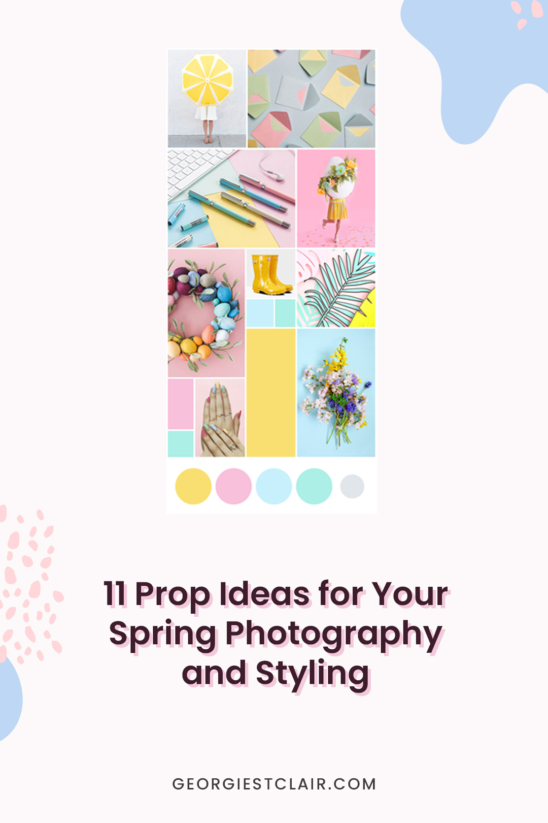 11 Prop Ideas for Spring Photography and Styling Pin For Later | Georgie St Clair