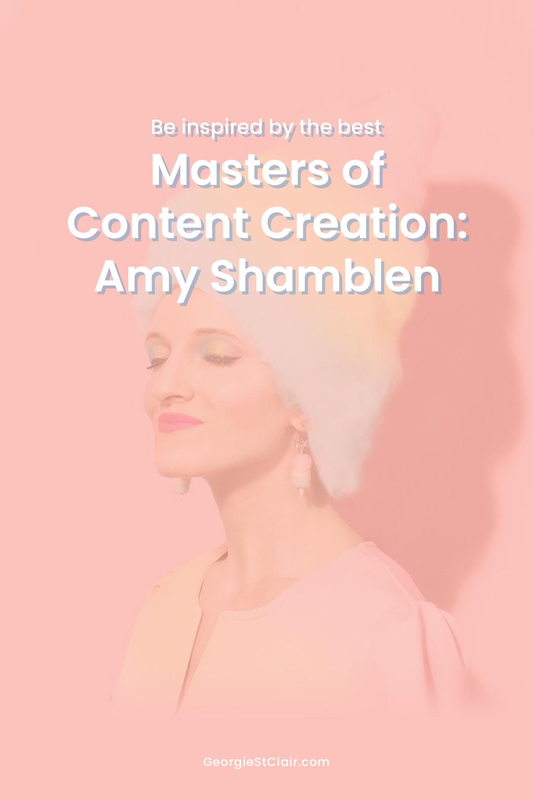 Amy-Shamblen-Pinterest2.jpgMasters of Instagram Content Creation: Amy Shamblen