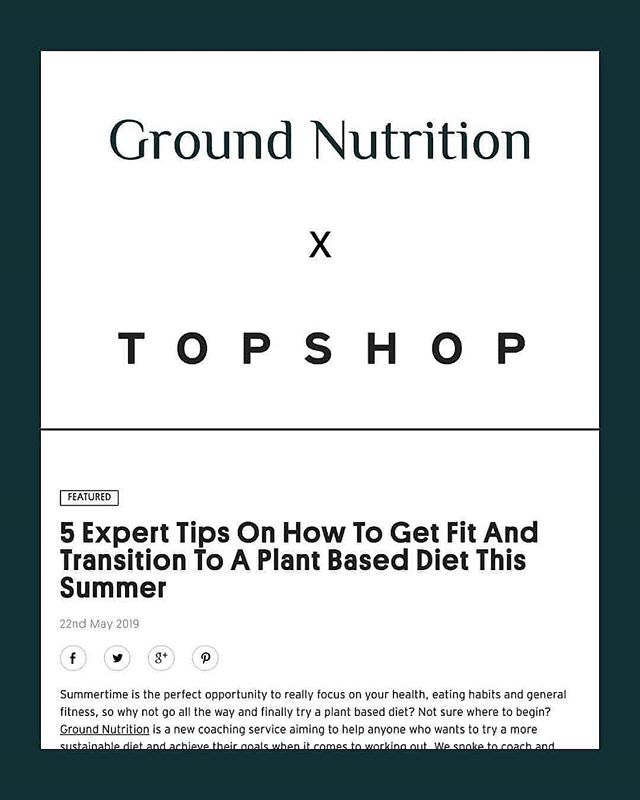 @GroundNutrition has been featured by @Topshop! 🌿 . '5 Expert Tips On How To Get Fit And Transition To A Plant Based Diet This Summer' 🌱⛱️ . Head over to the link in our bio to read more about the journey of Ground, and the foundations of Coach Jack's training and approach to his own diet 🌿 . . . . #Topshop #Blog #Nutrition #Vegan #PlantBased #Vegetarian #Training #Performance #WeightLoss #Fitness #Workout #CrossFit #Nutritionist #London #Design #Coach