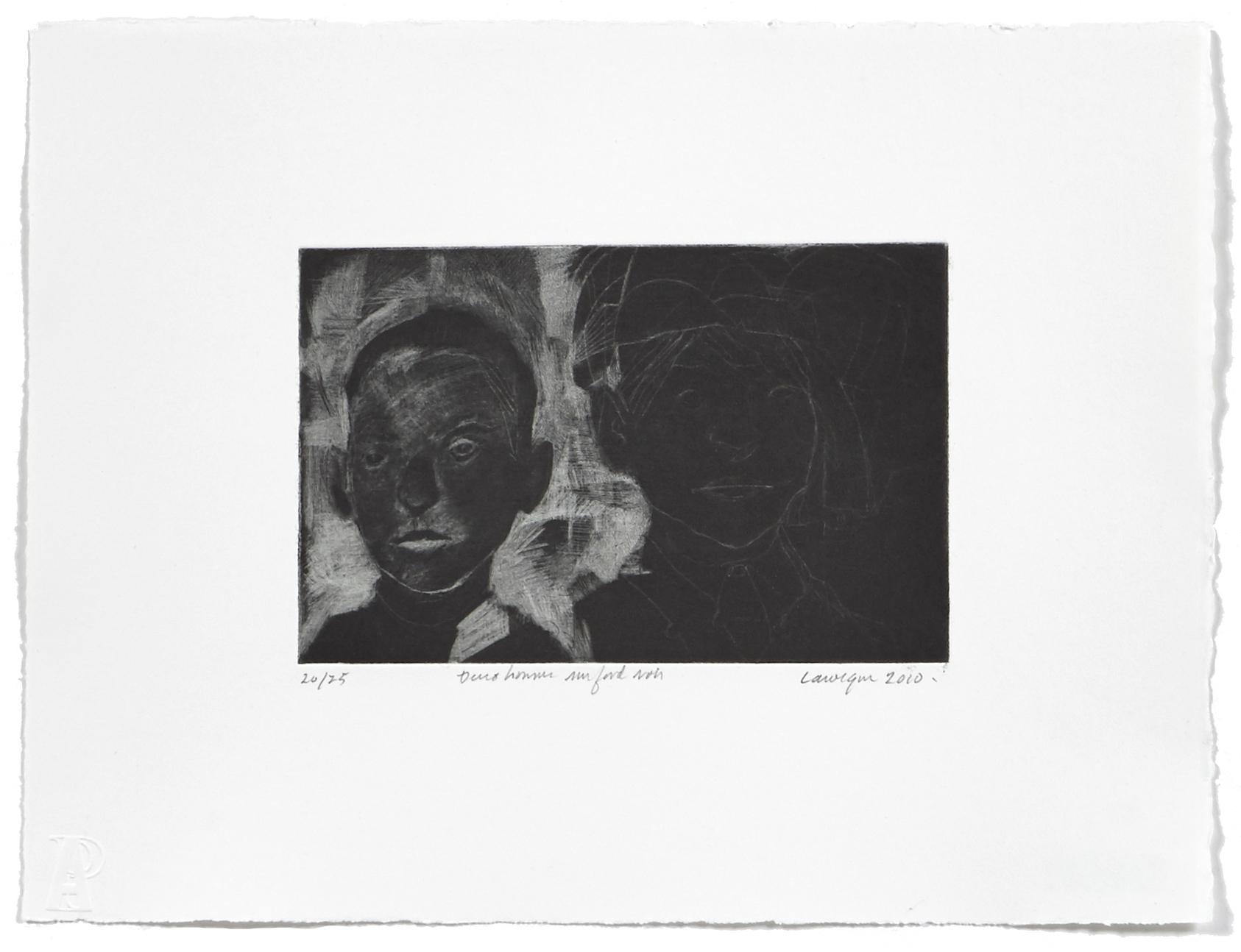 Deux hommes sur fond noir   2010 | 25 x 33cm | Eau-forte and aquatint | 25 prints | Editor Atelier-Galerie A. Piroir