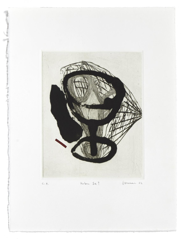 Haben Su?    2002 | 38 x 29 cm | Carborundum and drypoint