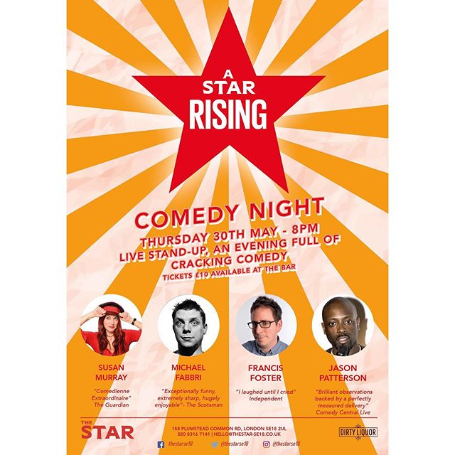 "A Rising Star is Back ⭐️ Thursday 30th May • 8pm  We are back for another brilliant night of comedy.  Four amazing comedians: 🎤 Susan Murray - ""Comedienne Extraordinaire""- Guardian 🎤 Michael Fabbri- ""Exceptionally funny, extremely sharp, hugely enjoyable""- The Scotsman 🎤 Francis Foster- ""I laughed until I cried""- Independent 🎤 Jason Patterson - ""Brilliant observations backed by a perfectly measured delivery""- Comedy Central Live ⭐️ Tickets are available at the bar ⭐️ #comedynight #thestarse18"