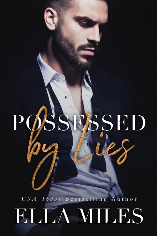 Possessed by LIes (Book #5) - I fought my way back, and now I'm possessed. I've healed the wounds that kept me trapped. I'm done fighting it. I'm hers. Completely. I just don't know if she feels the same. What if the empire we've been building crumbles along with our love?