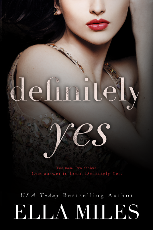 Definitely Yes - One question from an ex-lover.One text message from a complete stranger.The same answer to both...Yes.Scarlett Bell has found a way to move beyond a dark past that threatened to take her best friend, Kinsley, from her. Now ten years later Scarlett has everything. A multi-billion dollar fashion and beauty empire. A fabulous New York apartment filled with everything a girl could need. And an awesome best friend. What more could she want? Love, marriage, and a baby. Everything her best friend has.One ex-boyfriend could give her everything she thinks she wants. Even if he is a little too nice...One dark stranger could give her everything she never knew she wanted. But he could destroy her life...Two men. Two choices. One answer to both: Definitely Yes.