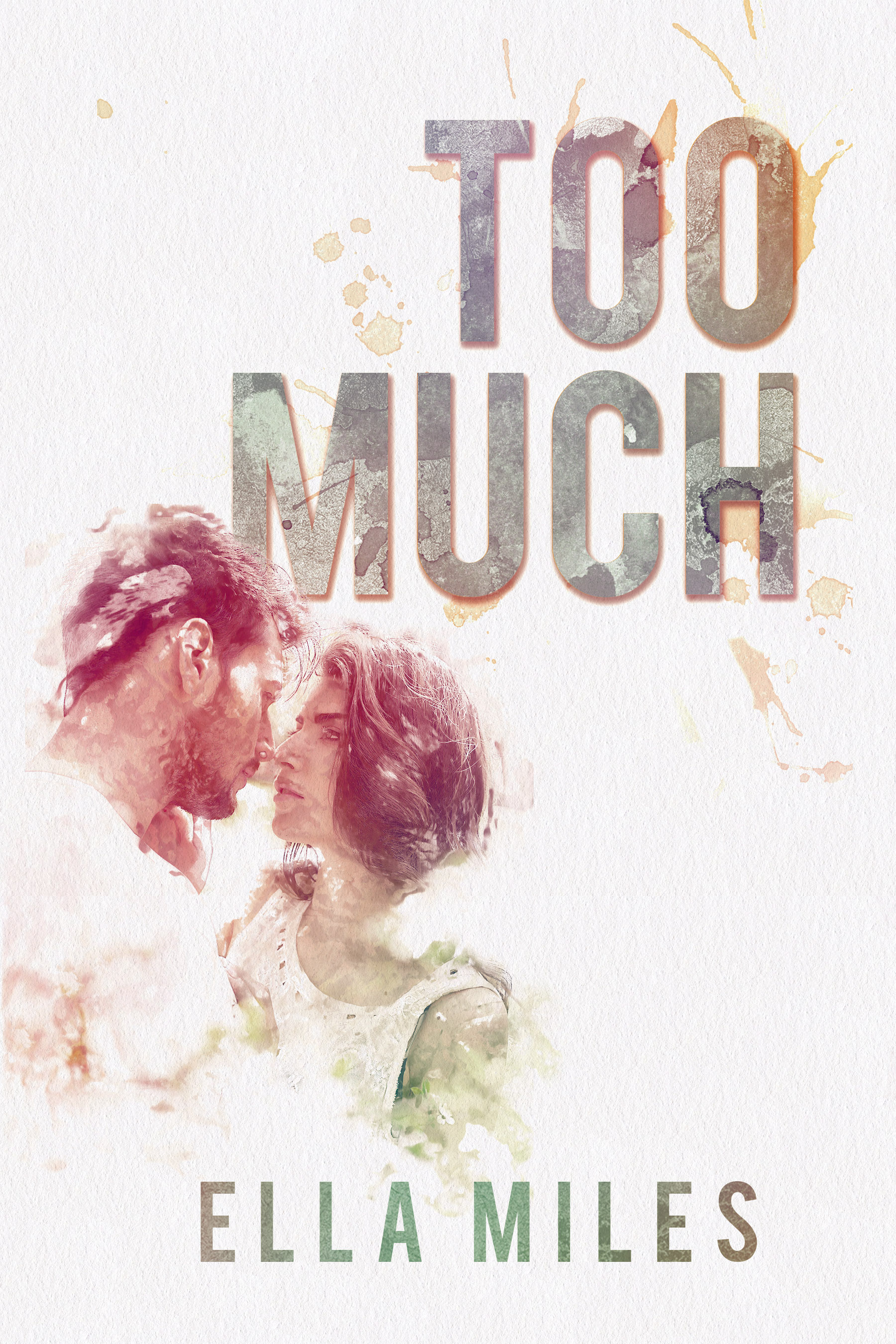 Too Much - **Now a Top 100 Amazon Bestseller**                                     A romance that starts at the end, and ends at the beginning.   He's not coming.  He promised.  He swore.  He said he would always be here for me.  Except this time, when I really need him to be here, he isn't.  He isn't f**king here.   Quinn met Hunter five years ago at age eighteen. It wasn't love at first sight. In fact, it was the complete opposite. But they did make a promise that day. If times ever got sh**ty again, all either of them had to do was text each other for help. For five years, they had always been there for each other until…they weren't.