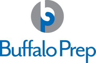 Buffalo Prep - Buffalo Prep's mission is to provide access and preparation for talented underrepresented youth to achieve success in college preparatory high schools and higher education.
