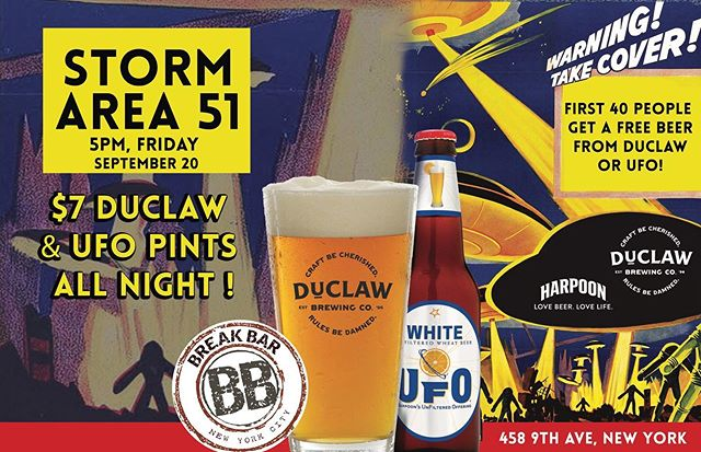 Storm Area 51 party!! Friday 9/20/19 @5pm!  First 40 people get a free beer from @duclawbrewingco or @ufobeers www.BreakBarNYC.com #hudsonyards #hudsonyardsnyc #hellskitchen #thingstodoinnyc #msg #madisonsquaregarden #javitscenter #timesquare #midtownwest #nyc #nycphotographer #newyork #newyorkcity #manhattan #nycrestaurants #nyceventplanner #nycgraffiti #nycgo #nycbars #thebreakbar #break #breakbarnyc #stormarea51 #stormarea51theycantstopallofus