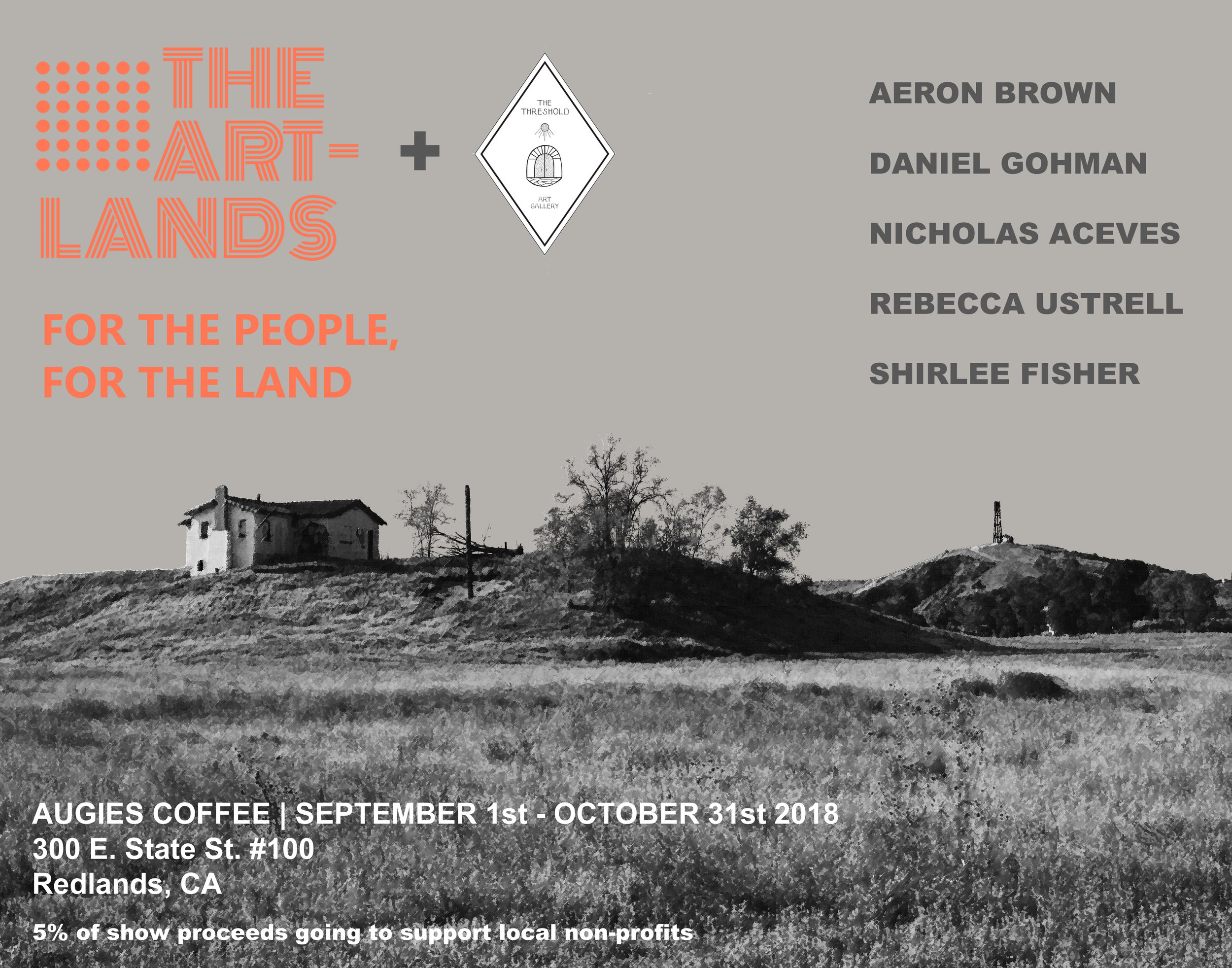 For the people, for the land - September 1 - October 31, 2018Augie's Coffee300 E. State St. Ste. 100, Redlands, CA 92373