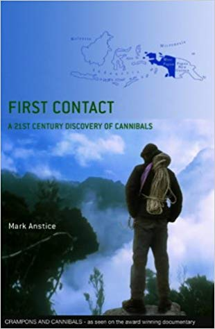 Mark Anstice's book of our New Guinea expedition and documentary, 'Cannibals & Crampons'.  Buy it here