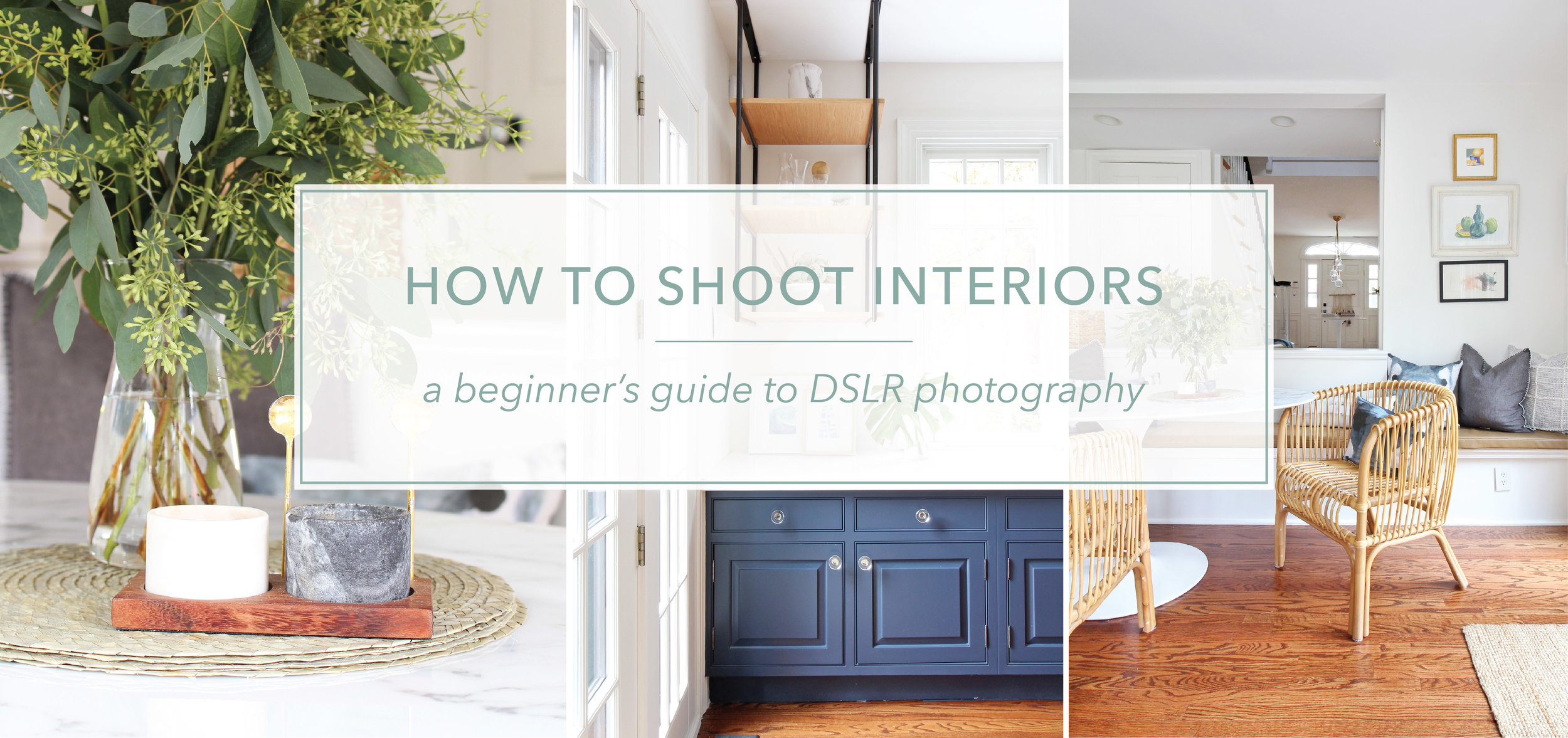 How To Shoot Interiors - A Beginner's Guide to Interior Photography. This online course will teach you how to take beautiful photos with a DSLR camera, shoot in manual, enhance photos in Photoshop, and more!