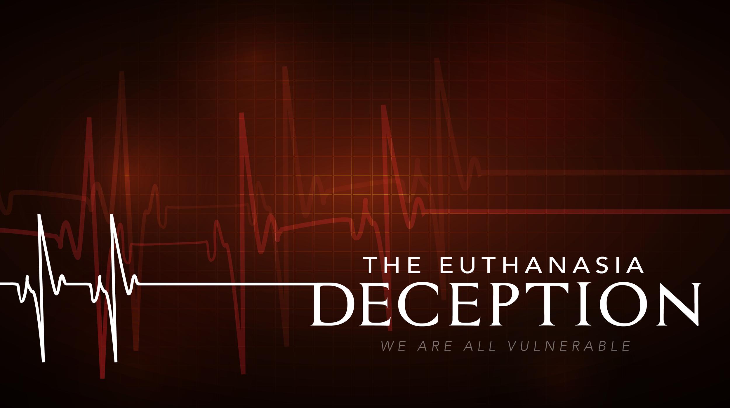 Euthanasia Deception 2016