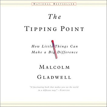The Tipping Point - By MALCOLM GLADWELL
