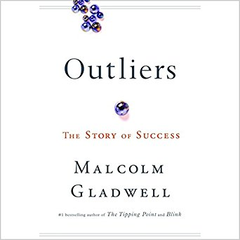 Outliers - BY MALCOLM GLADWELL