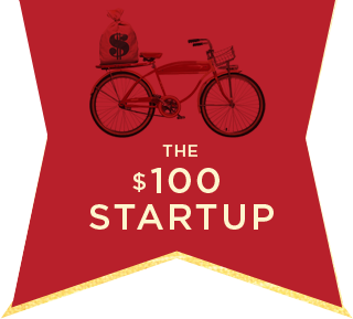 The $100 Startup - BY CHRIS GUILLEBEAU