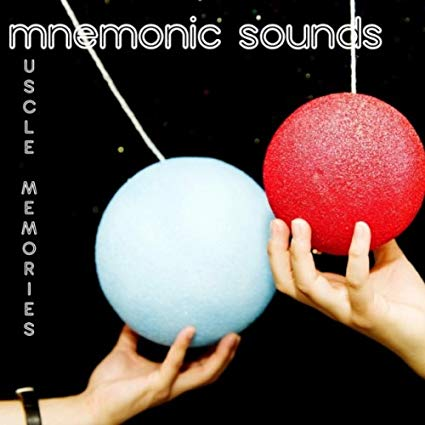 MNEMONIC SOUNDS - MUSCLE MEMORIES